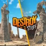 Destroy Stuff – Virtual Reality Edition (Google Daydream)