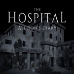 The Hospital: Allison's Diary (Gear VR)