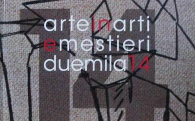 Arte in Arti e Mestieri 2014