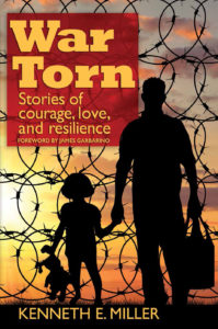 War Torn by Kenneth E. Miller