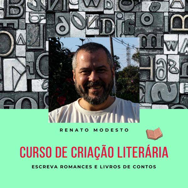 Curso de Criação Literária Renato Modesto é bom vale a pena
