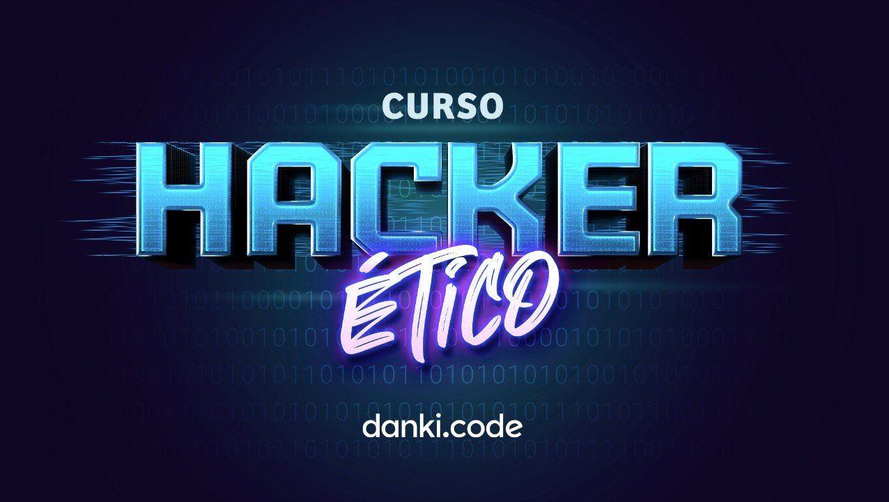 curso hacker ético danki code