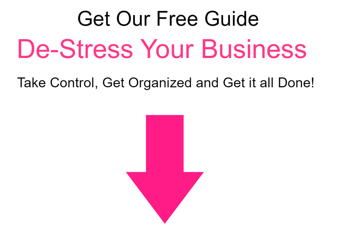 Get Our free Guide and De-Stress Your business