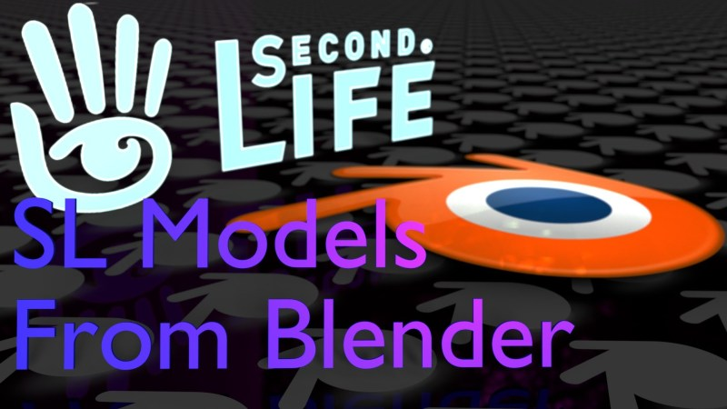 How to Export Objects From Blender to Second Life