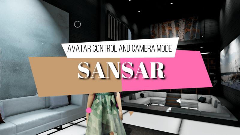 Sansar Avatar and Camera Control Tutorial (Desktop Mode)