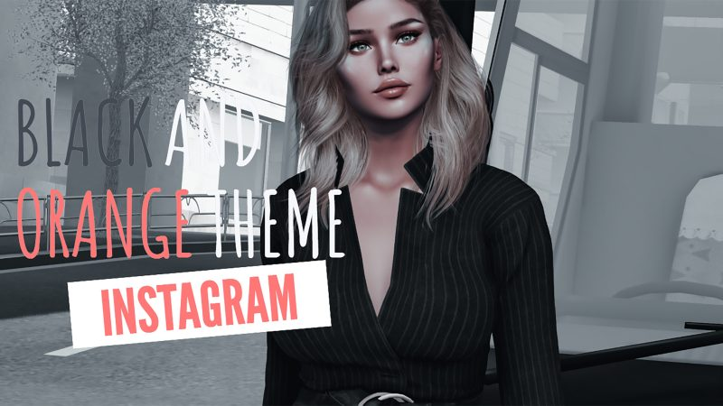 Black and Orange Instagram Style for your Second Life Pics