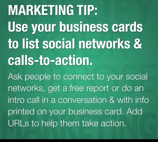 MARKETING TIP: Use Your Business Cards to List Social Networks & Calls-to-Action