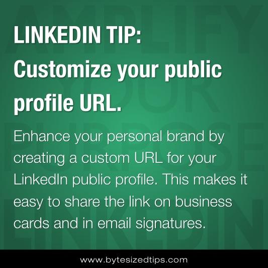 LINKEDIN TIP: Customize your public profile URL.
