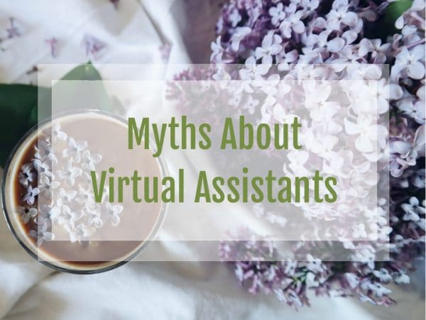 Myths About Virtual Assistants