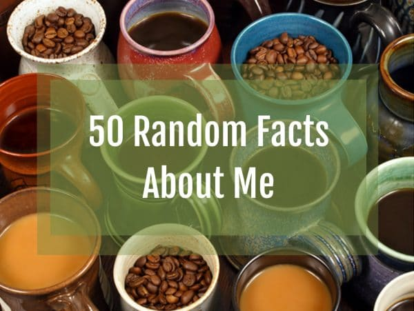 Random Facts About Me