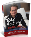 Take Action! Revise Later