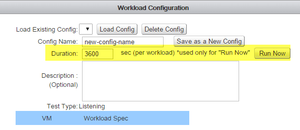 Workload Configuration - Duration & Run Now