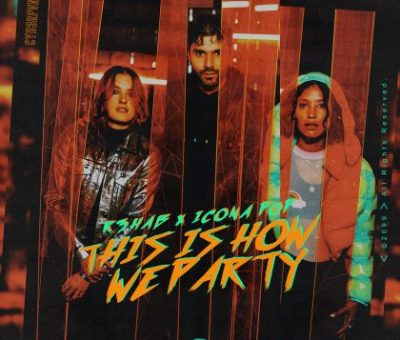 R3HAB & Icona Pop – This Is How We Party
