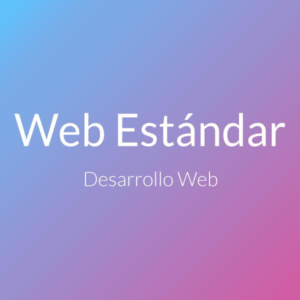 Desarrollo web Estándar
