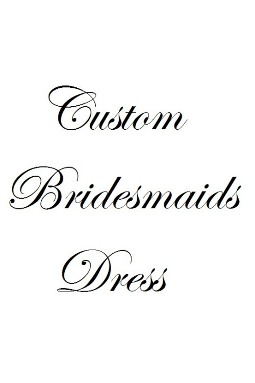 Custom Bridesmaids Dress