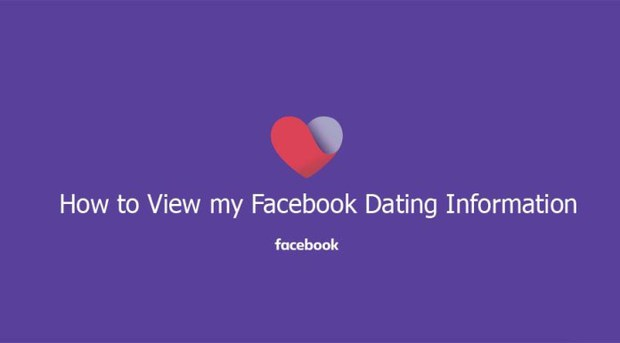 How to View my Facebook Dating Information