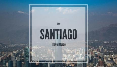Santiago Travel Guide