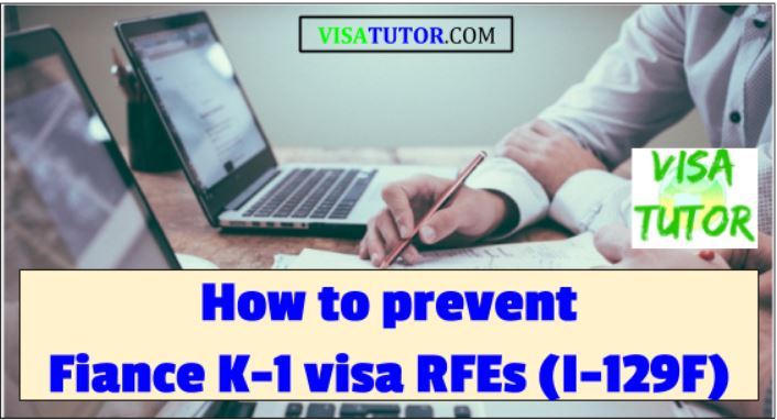 How to prevent K-1 visa delays (RFE) « Visa Tutor