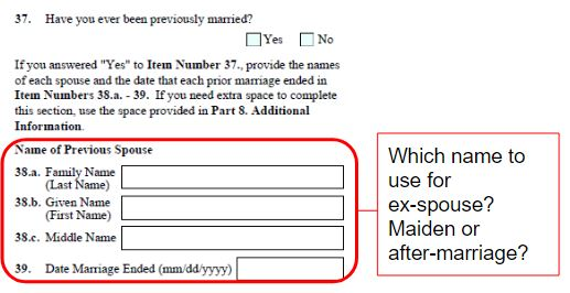 """Form I-129F question 37 to 39 want you to input your ex-spouse's name. What's the definition of """"name""""?"""