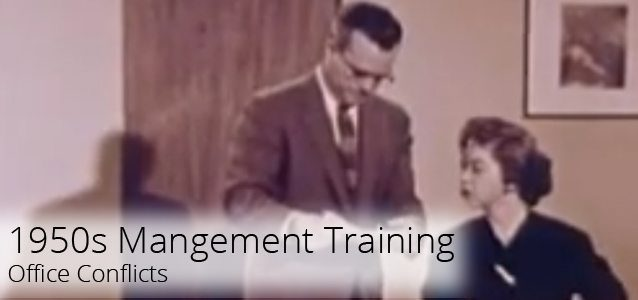Management Training in the 1950s: Office Conflicts
