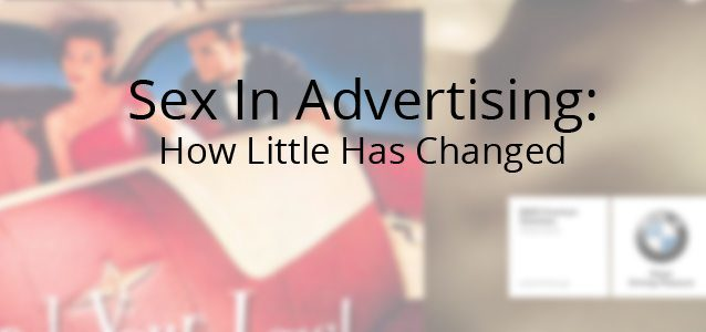 Sex In Advertising: How Little Has Changed