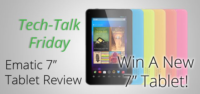 "Ematic 7"" Tablet Giveaway!"