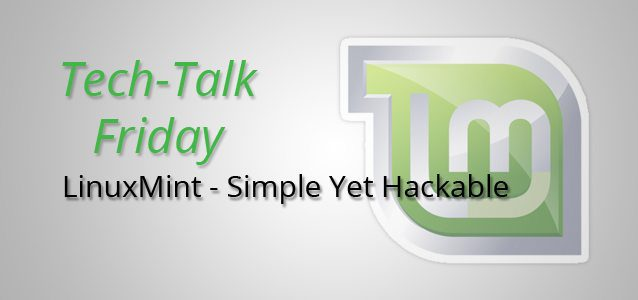 LinuxMint - Simple Yet Hackable