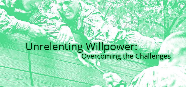 Unrelenting Willpower: Overcoming the Challenges