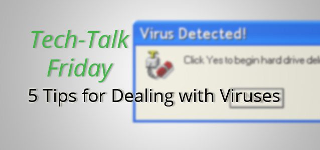 5 Tips for Dealing with Viruses