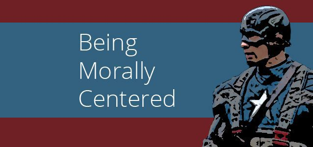 Being Morally Centered