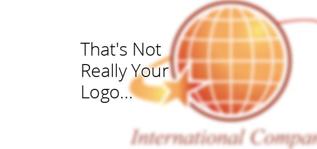 That's Not Really Your Logo...