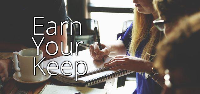 Earn Your Keep