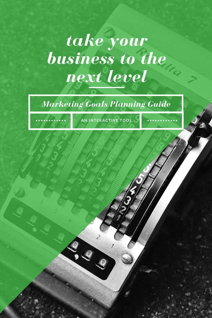 Download the Marketing Goals Planning Guide and get on the right track now!
