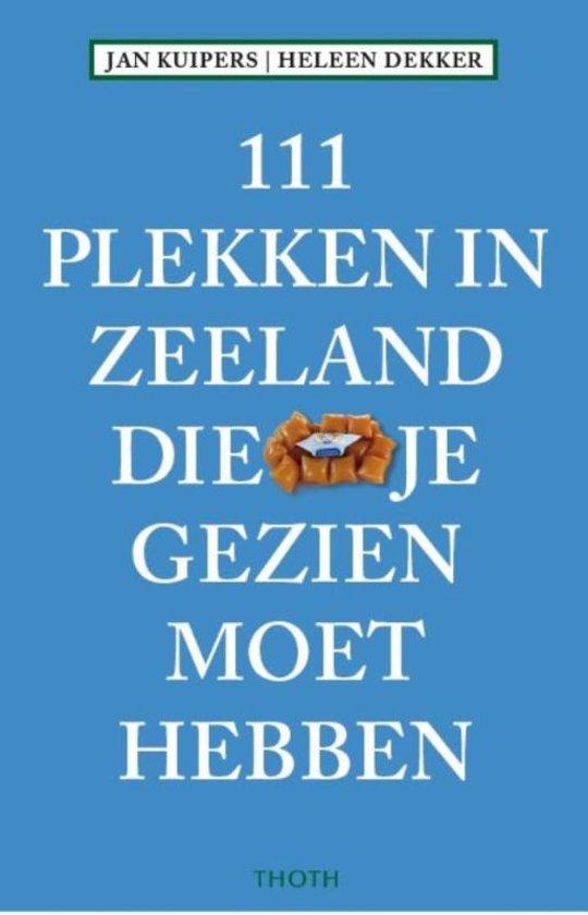 De beste reisgidsen voor Zeeland