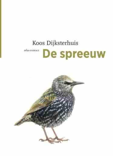 de-spreeuw-dijksterhuis