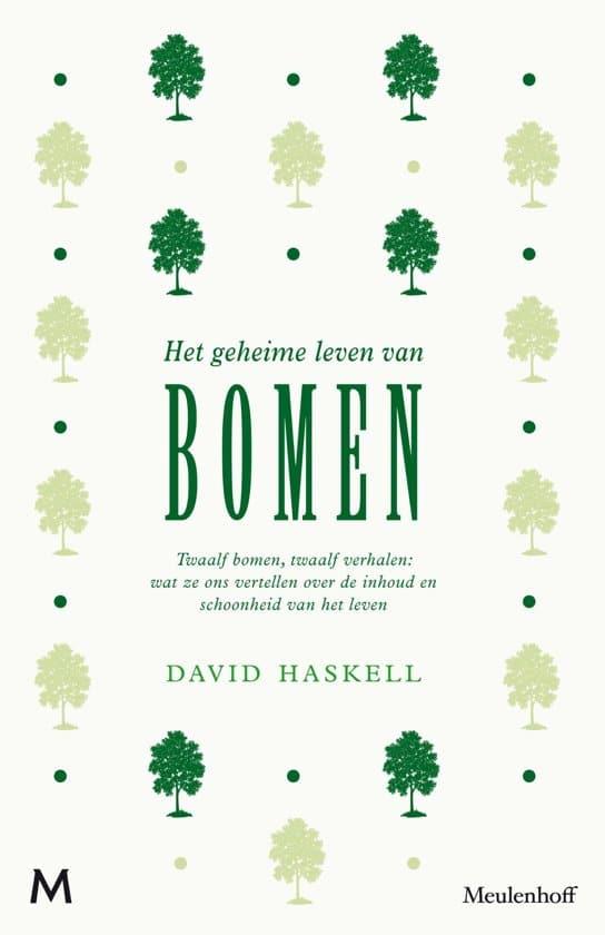 recensie het geheime leven van bomen david haskell