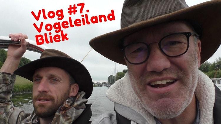 Vlog Vogeleiland Bliek jako van gorsel sjaak huijer