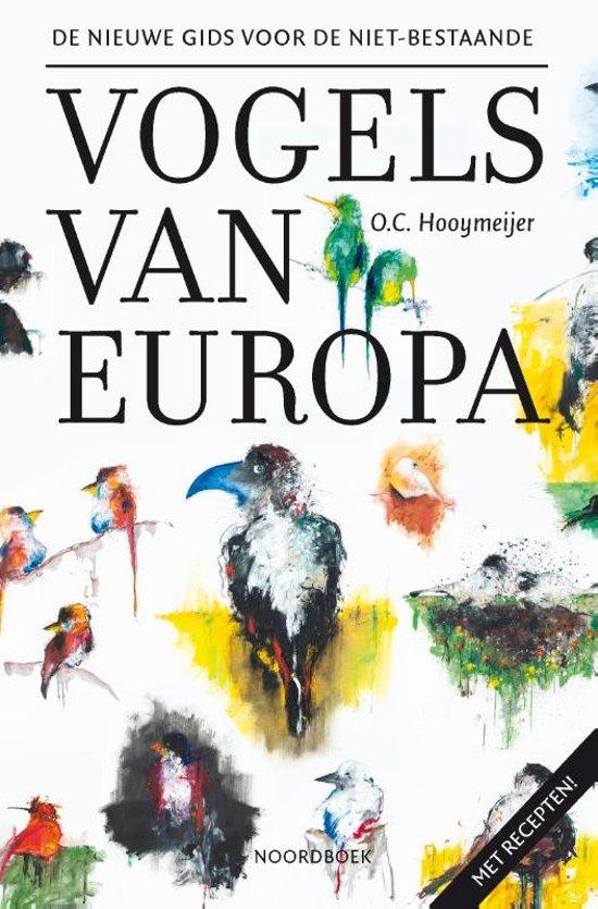 Recensie De nieuwe gids voor de niet-bestaande vogels van Europa O.C. Hooymeijer