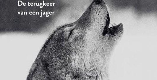 recensie wolf de terugkeer van een jager roelke posthumus