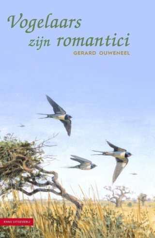 recensie vogelaars zijn romantici gerard ouweneel