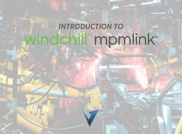 Introduction to Windchill MPMLink Training Courses, Classes, and Programs