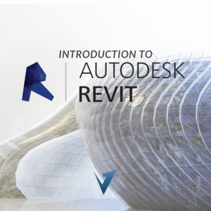 Introduction to Autodesk Revit Training Courses, Classes, and Programs