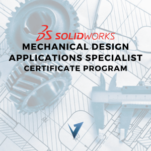Solidworks Mechanical Design Applications Specialist Certificate Program - Classes, Training Courses, and Programs