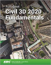 Autodesk Civil 3D 2020 Fundamentals Reference SDC Book