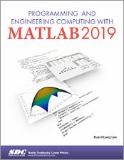 Programming and Engineering Computing with MATLAB Reference SDC Book