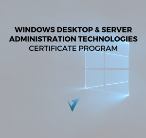 Windows Desktop & Server Administration Program