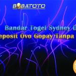 Bandar Togel Sydney Dengan Deposit Ovo Gopay Tanpa Potongan