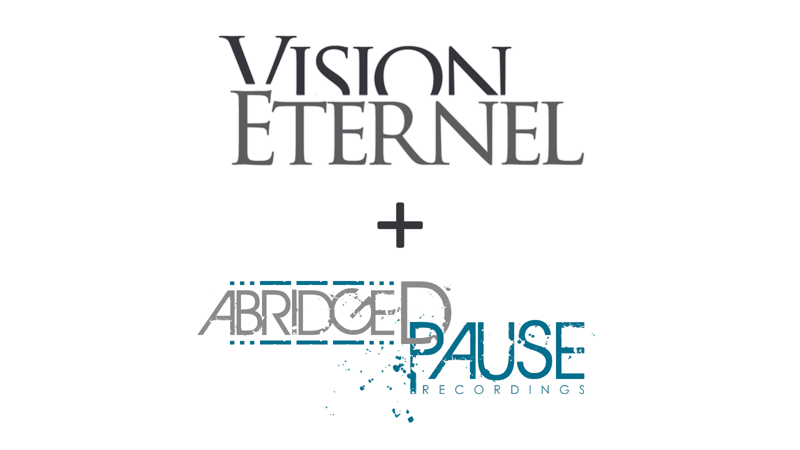 Vision Éternel Signs With Abridged Pause Recordings