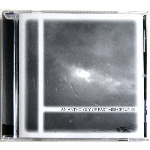 An Anthology Of Past Misfortunes Compilation Compact Disc