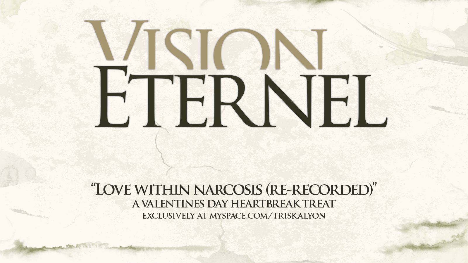 Vision Éternel Valentine's Day Exclusive: Love Within Narcosis Re-Recorded